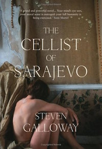 Summary of The Cellist of Sarajevo by Steven Galloway