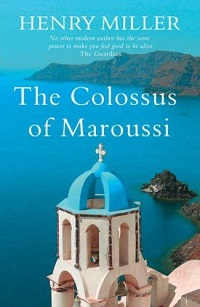 cover of The Colossus of Maroussi by Henry Miller
