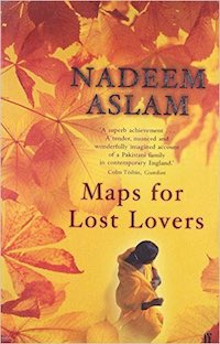 cover of Maps for Lost Lovers by Nadeem Aslam